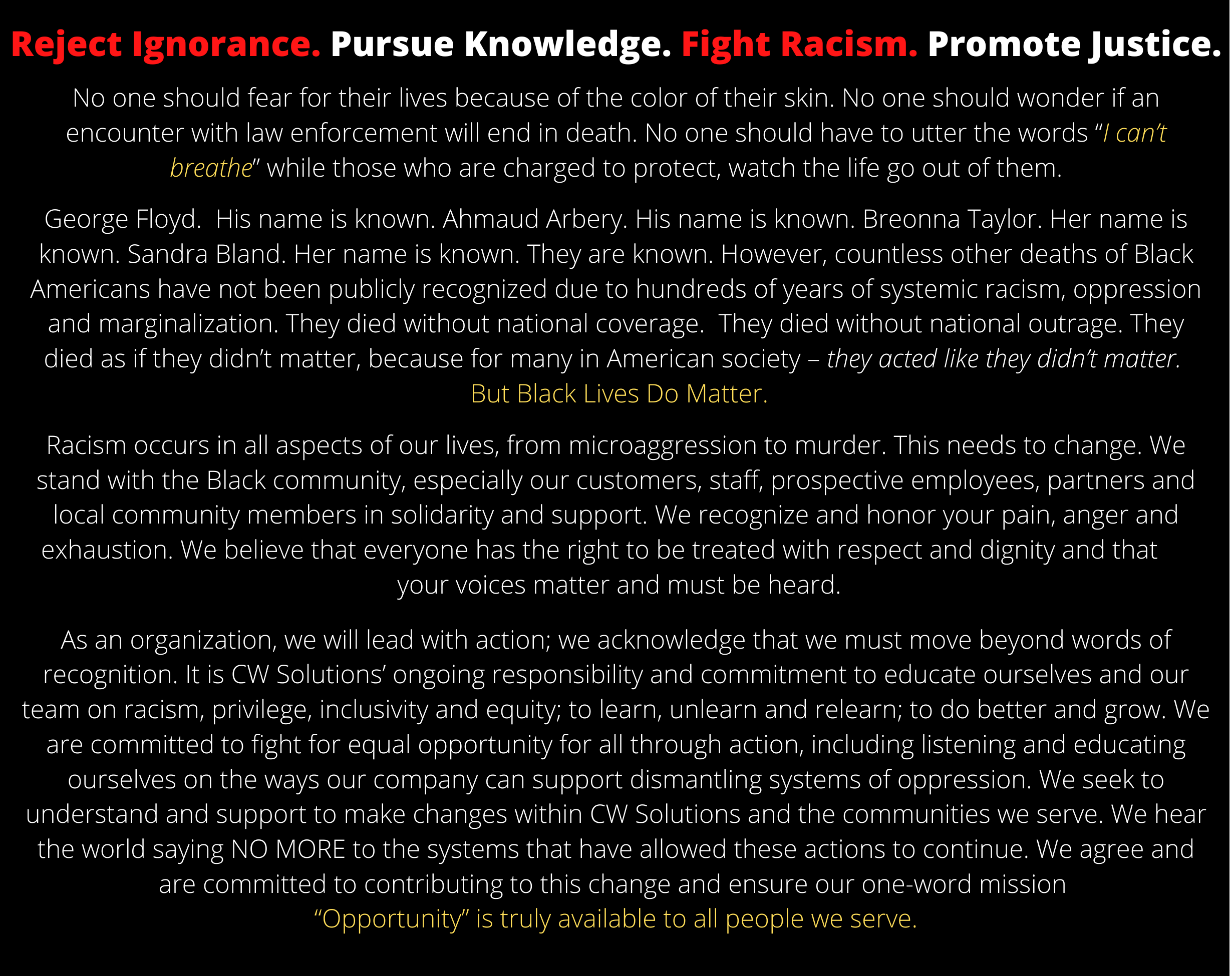 Reject Ignorance. Pursue Knowledge. Fight Racism. Promote Justice. 2